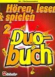 HOEREN LESEN & SPIELEN 2 - DUOBUCH - arrangiert für zwei Alt-Saxophone - (Baritonsaxophon) [Noten/Sheetmusic] Komponist : KASTELEIN JAAP + OLDENKAMP MICHIEL