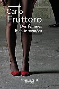 Des femmes bien informées par Carlo Fruttero