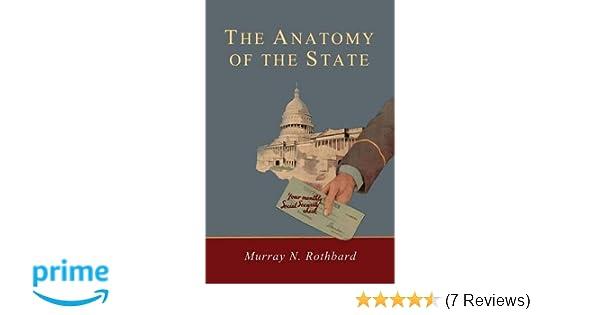 Anatomy of the State: Amazon.co.uk: Murray Rothbard: 9781614279884 ...