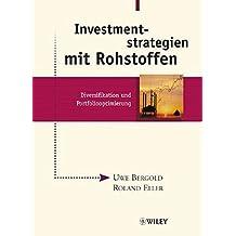 Investmentstrategien mit Rohstoffen: Diversifikation und Portfoliooptimierung