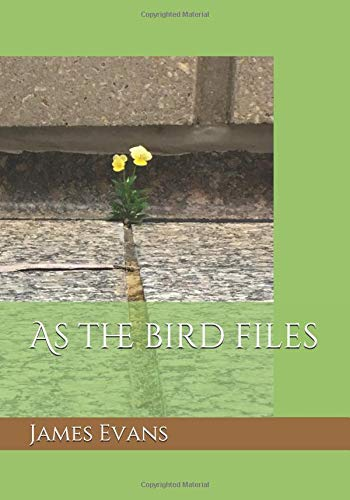 As the bird files por James Evans Jr