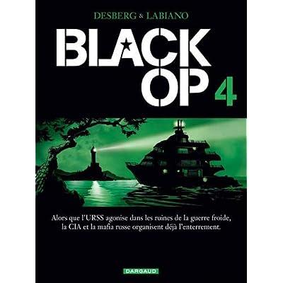 Black Op - saison 1 - tome 4 - Black Op T4