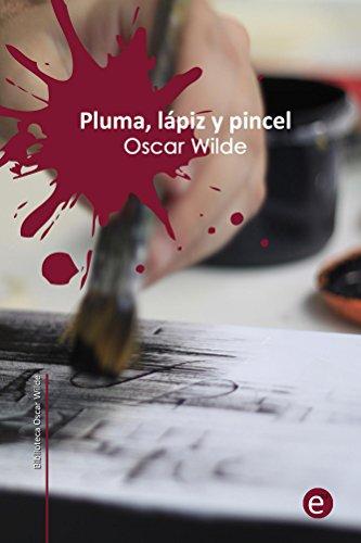 Pluma, lápiz y veneno (Biblioteca Oscar Wilde) eBook: Oscar Wilde ...