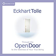 Through the Open Door: To the Vastness of Your True Being
