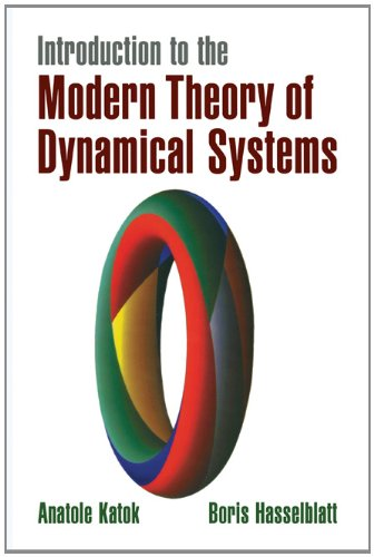 Introduction to the Modern Theory of Dynamical Systems Paperback (Encyclopedia of Mathematics and its Applications)
