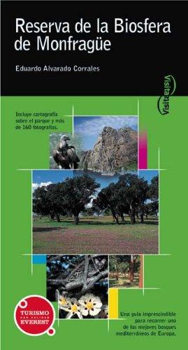 Visita la Reserva de la Biosfera de Monfragüe (Visita/Serie Verde) por Alvarado Corrales Eduardo