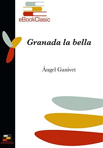 Granada la bella (Anotada)