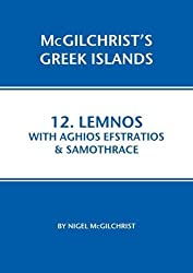 Lemnos with Aghios Efstraios & Samothrace (McGilchrist's Greek Islands)