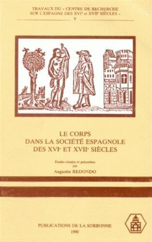 Le corps dans la société espagnole des XVe et XVIe siècles par Redondo