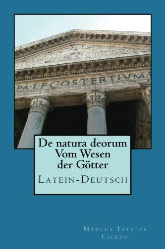 De natura deorum - Vom Wesen der Goetter - Latein/Deutsch
