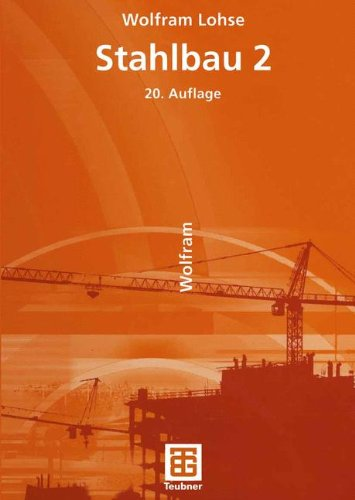 Stahlbau 2 (German Edition)
