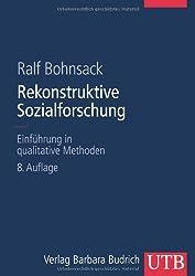 Rekonstruktive Sozialforschung: Einführung in qualitative Methoden