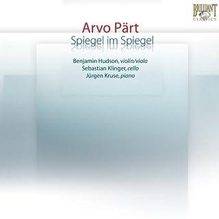 Arvo Part - Spiegel im Spiegel
