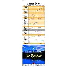 Das Mondjahr 2010: Familienkalender - Mit Fotos von Gerhard Eisenschink