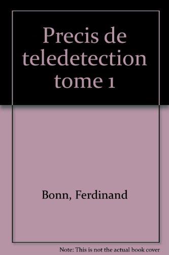 PRECIS DE TELEDICTION. Volume 1, Principes et méthodes