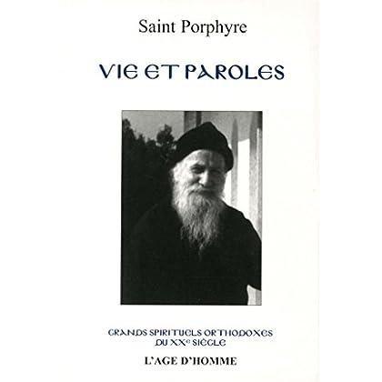Vie et paroles de l'ancien Porphyre