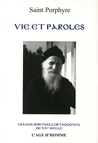 Vie et paroles de l'ancien Porphyre