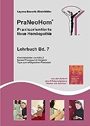 PraNeoHom® Lehrbuch Band 7 - Praxisorientierte Neue Homöopathie: Krankheitsbilder - Berater/Therapeut im Vergleich