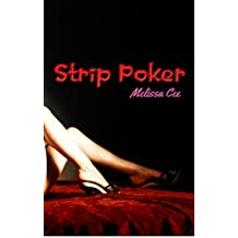 Strip Poker: Baring It All: An Erotica Short Story