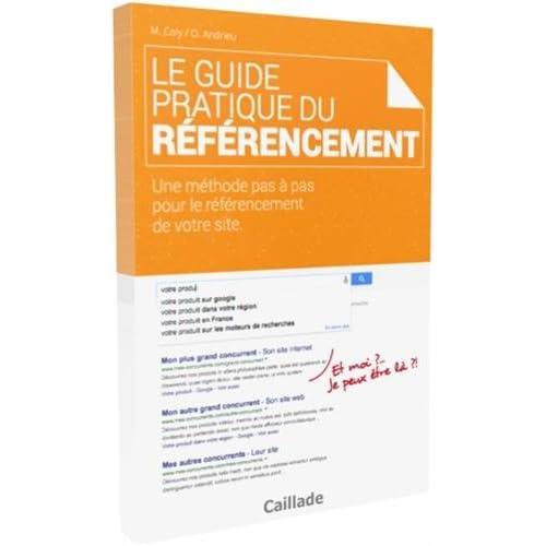 Le Guide Pratique du Referencement