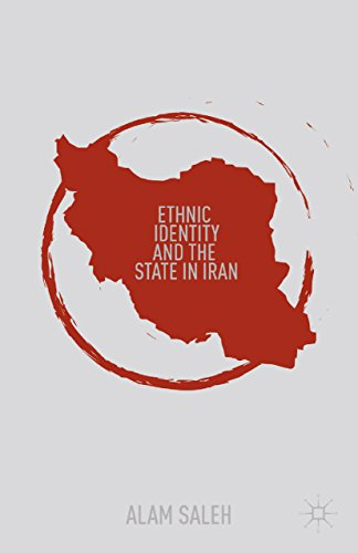 Ethnic Identity and the State in Iran (English Edition)