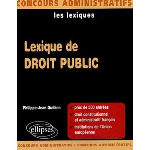 Lexique de droit public by Philippe-Jean Quillien (2005-07-07)