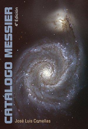 Catálogo Messier (Atlas y catálogos) por José Luis Comellas García LLera