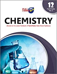 Chemistry (Based on the Latest Textbook of Tamil Nadu State Board Syllabus) Class 12 Vol-2