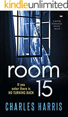 Room 15: a gripping psychological mystery thriller (English Edition)