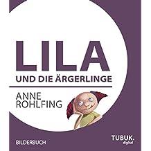 Lila und die Ärgerlinge