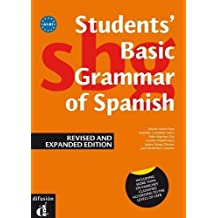 Students' Basic Grammar of Spanish: Book A1-B1 - revised and expanded edition 20 (Ele - Texto Español)