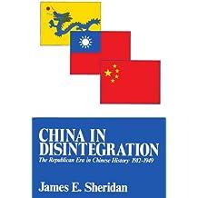 China in Disintegration (Transformation of Modern China Series)