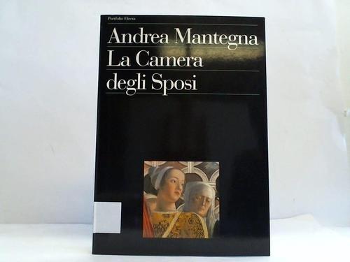 Andrea Mantegna. La Cmera degli Sposi