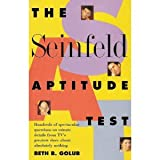 The Seinfeld Aptitude Test: Hundreds of Spectacular Questions