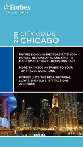 Forbes City Guide: Chicago (Forbes Travel Guide)