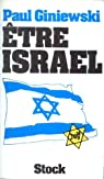 Etre Israël par Giniewski