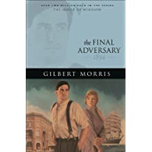 The Final Adversary (House of Winslow Book #12)