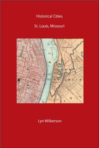 Historical Cities-St. Louis, Missouri (English Edition)