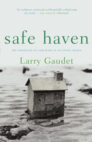 Safe Haven: The Possibility of Sanctuary in an Unsafe World (English Edition)