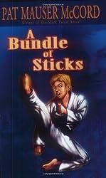 A Bundle of Sticks by Pat Mauser McCord (2004-09-01)