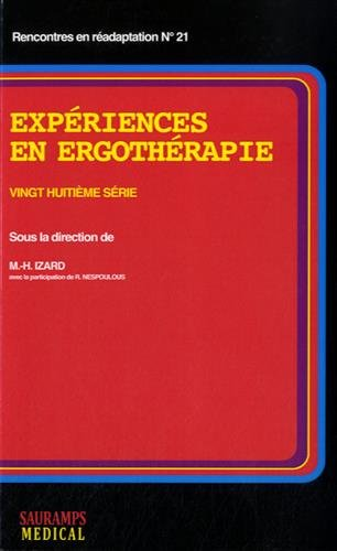 Expériences en ergothérapie : 28e série