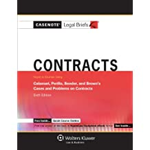 Casenote Legal Briefs: Contracts, Keyed to Calamari, Periilo, Bender, and Brown, Sixth Edition