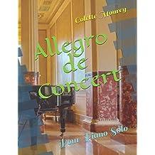 Allegro de Concert: Pour Piano Solo
