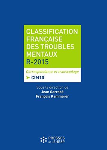 Classification franaise des troubles mentaux R-2015