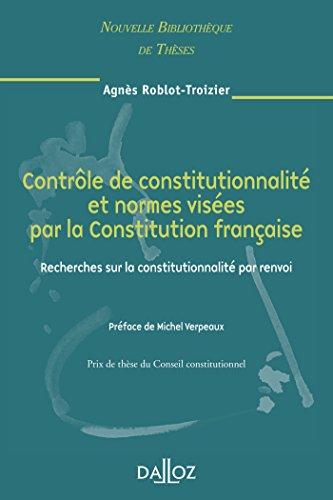 Contrôle de constitutionnalité et normes visées par la Constitution française. Volume 65: Recherche sur la constitutionnalité par renvoi