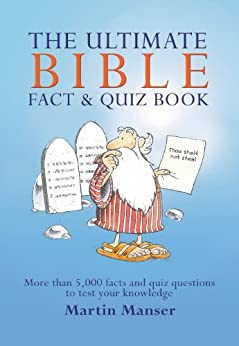 The Ultimate Bible Fact and Quiz Book by [Manser, Martin]