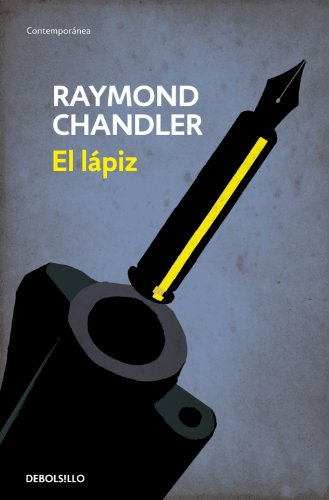El lápiz (Flash) (Philip Marlowe 0) eBook: Chandler, Raymond ...