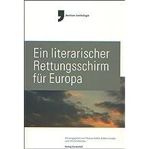 Ein literarischer Rettungsschirm für Europa