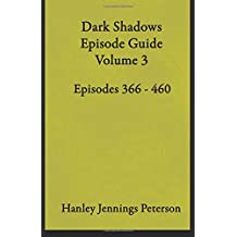 Dark Shadows Episode Guide Volume 3 (DS Guides, Band 3)