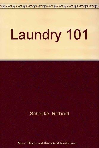 Laundry 101 by Richard Schelfke (1991-08-03)